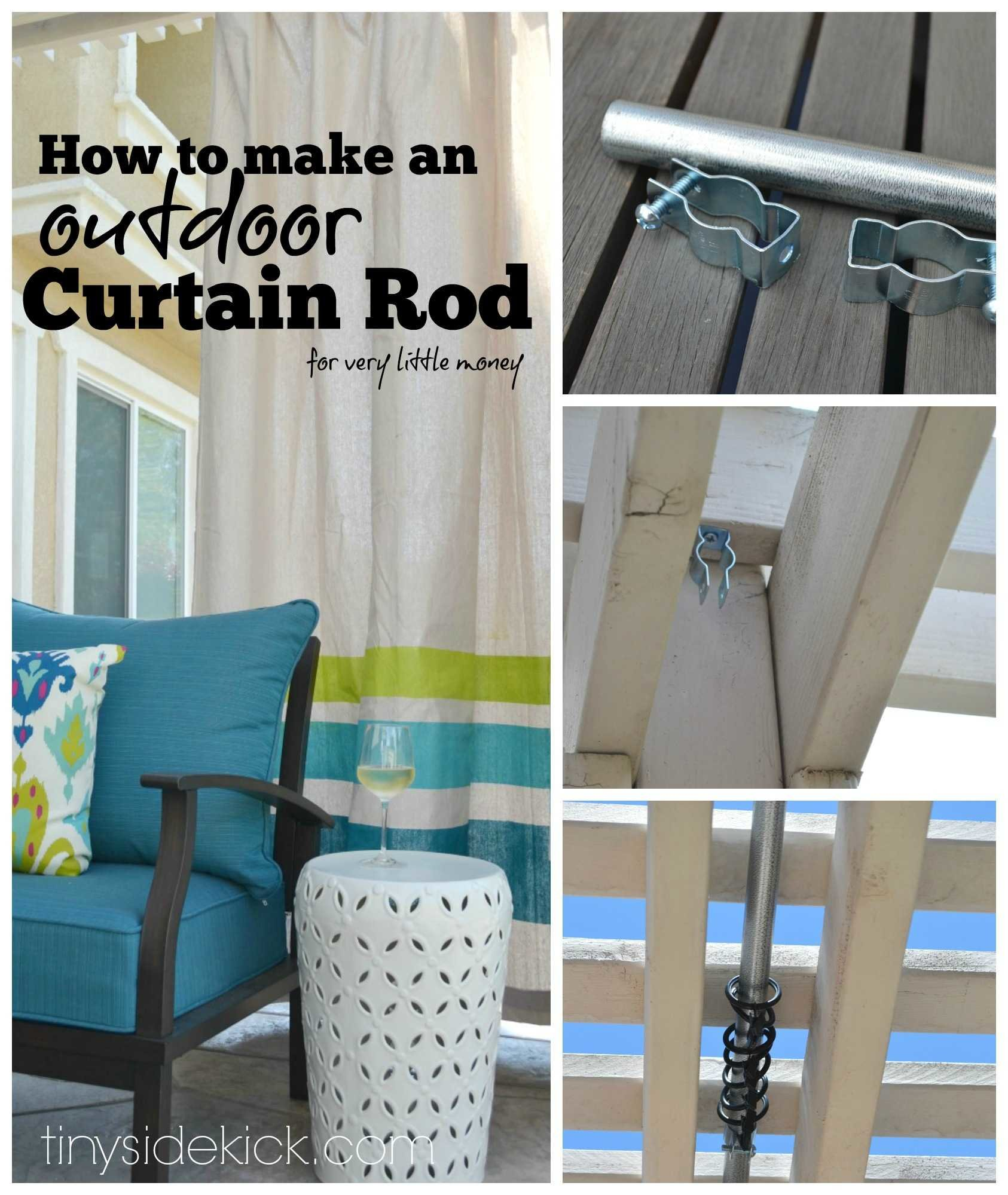 How to make an outdoor curtain rod for very little money - How to earn money in home design ...