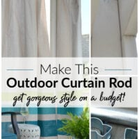 budget friendly DIY outdoor curtain rod