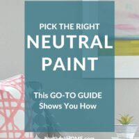 The Go-To Guide to pick neutral paint