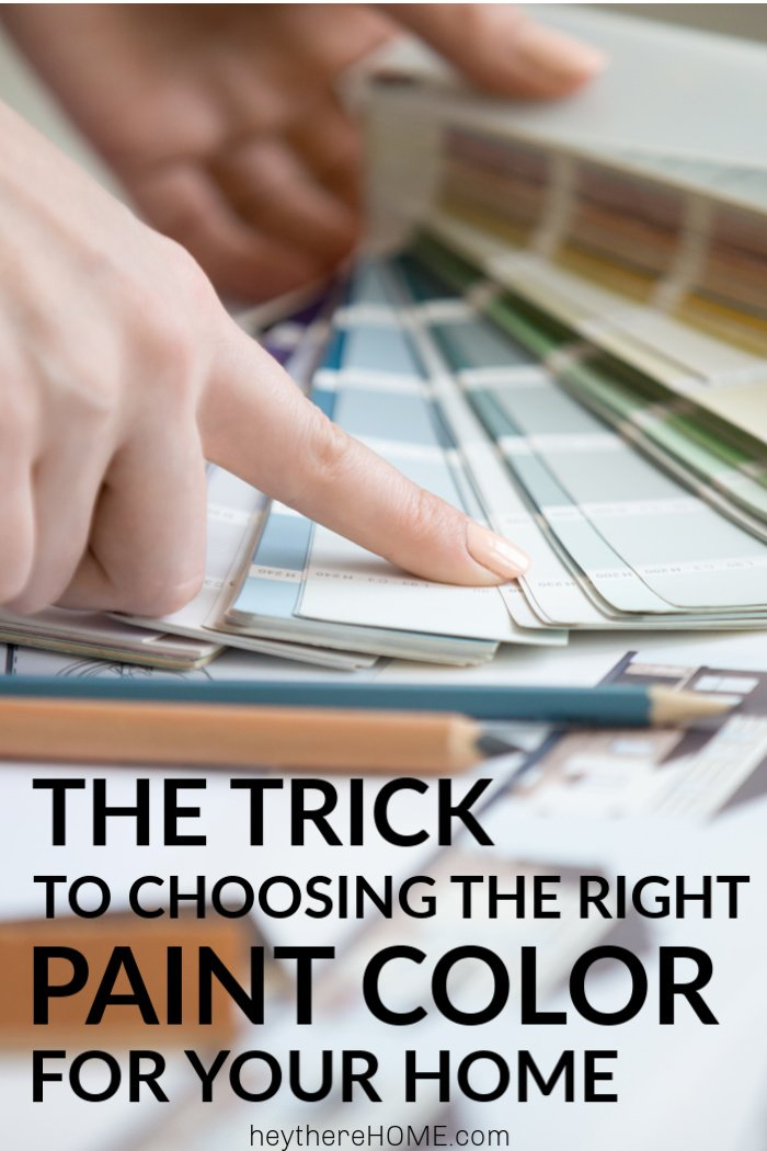the trick to choosing the right paint color