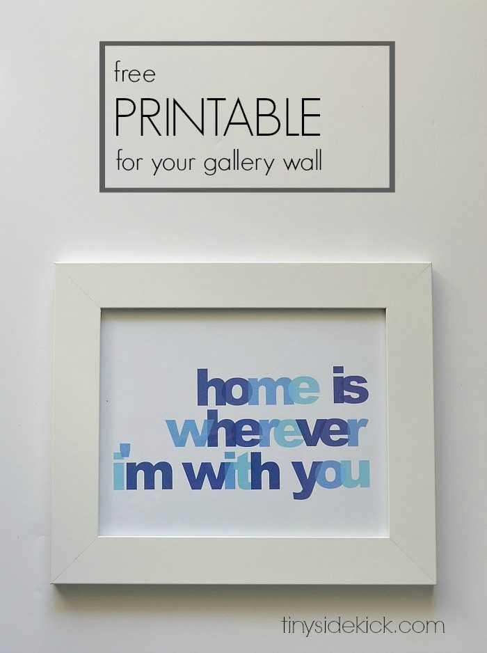 Free Printable Wall Art Home Is Wherever I 39 M With You