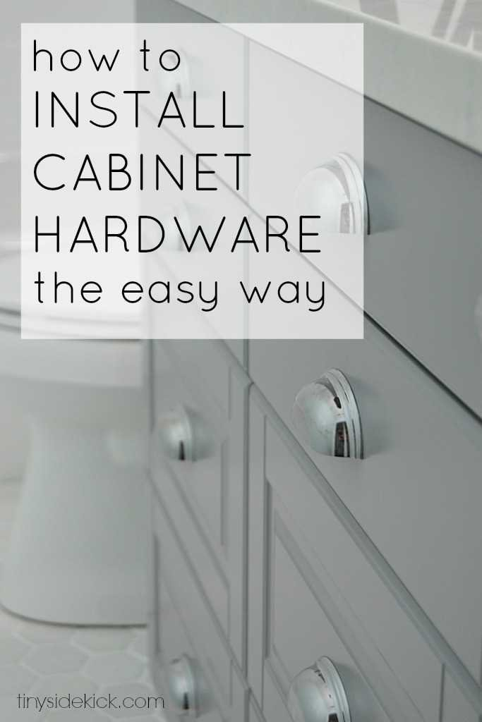how to install cabinet hardware the easy way Great tutorial to get your hardware straight the first time!