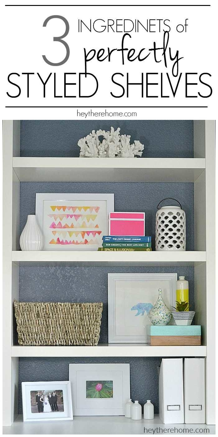 3 things you need for perfectly styled shelves