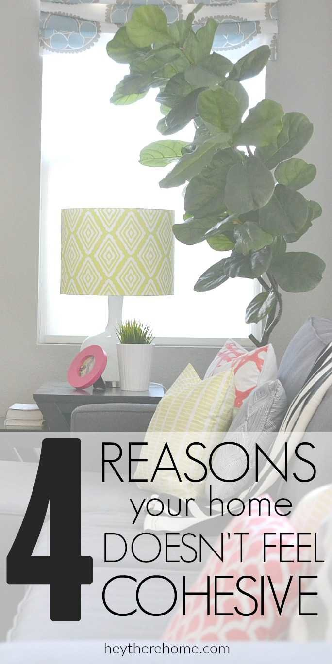 4 reasons your home doesn u0027t feel cohesive