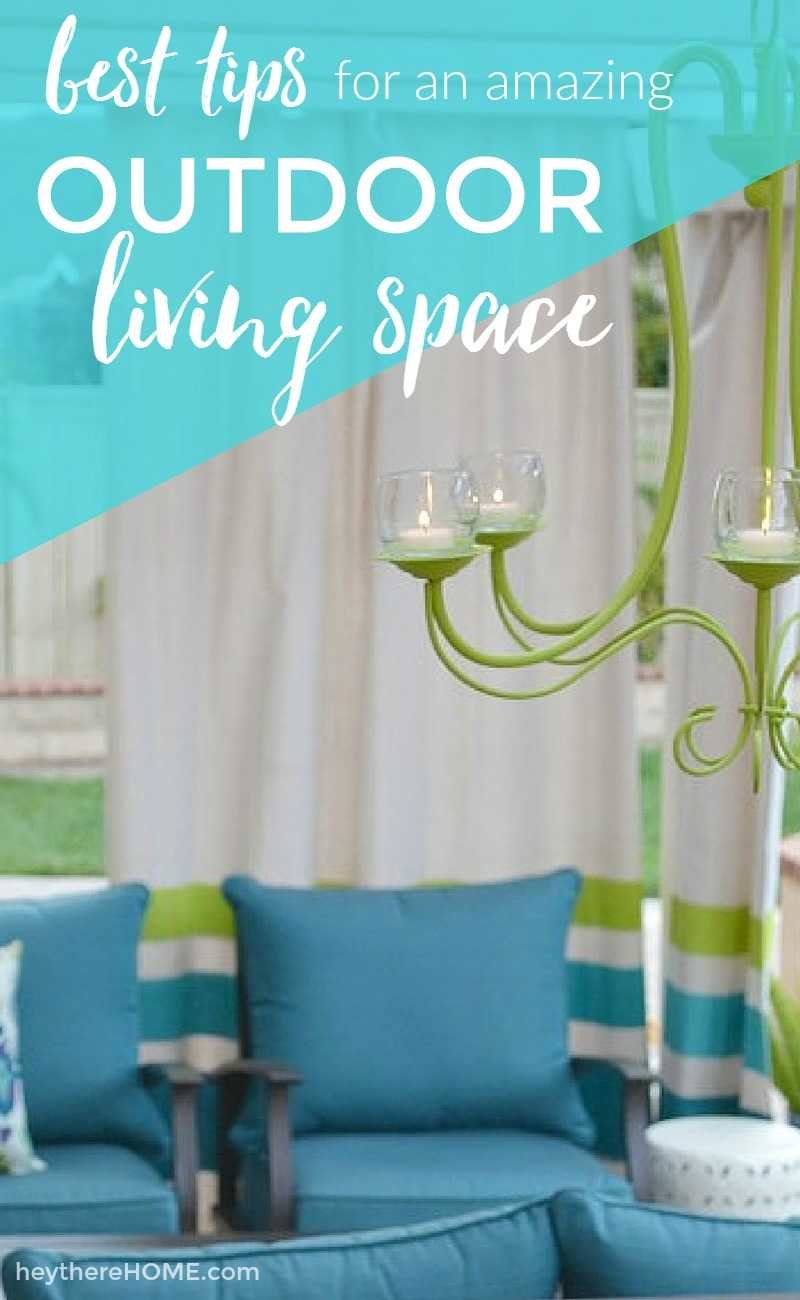best tips for an amazing outdoor living space