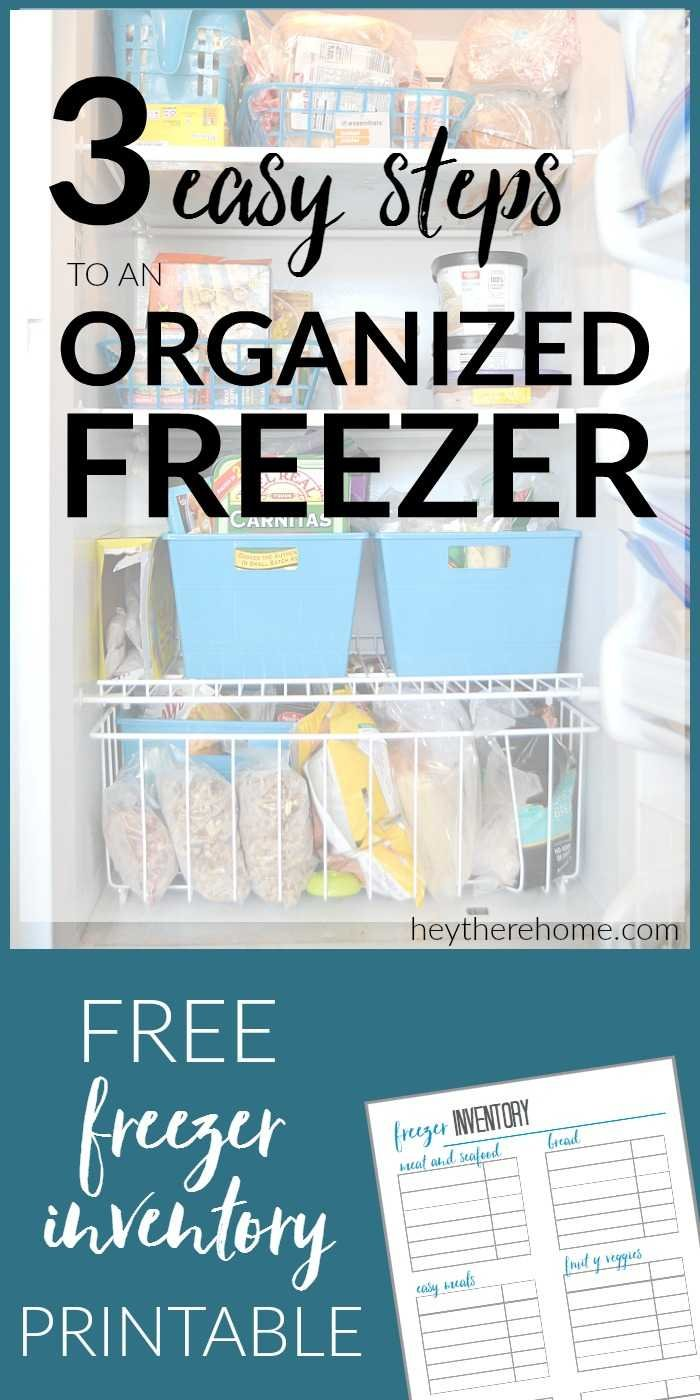 how to organize your freezer in 3 easy steps plus a free printable freezer inventory sheet