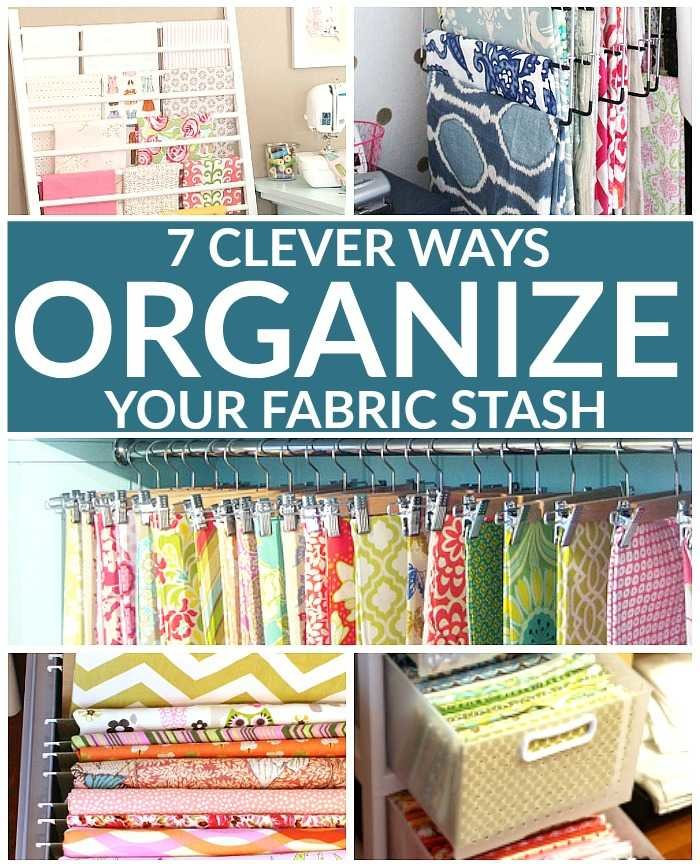 7 clever ways to organize your fabric stash