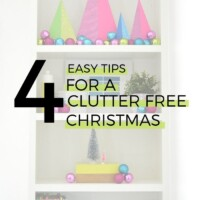 4 tips for a clutter free Christmas
