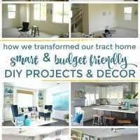 how we transformed our tract home with smart and budget friendly diy projects and decor
