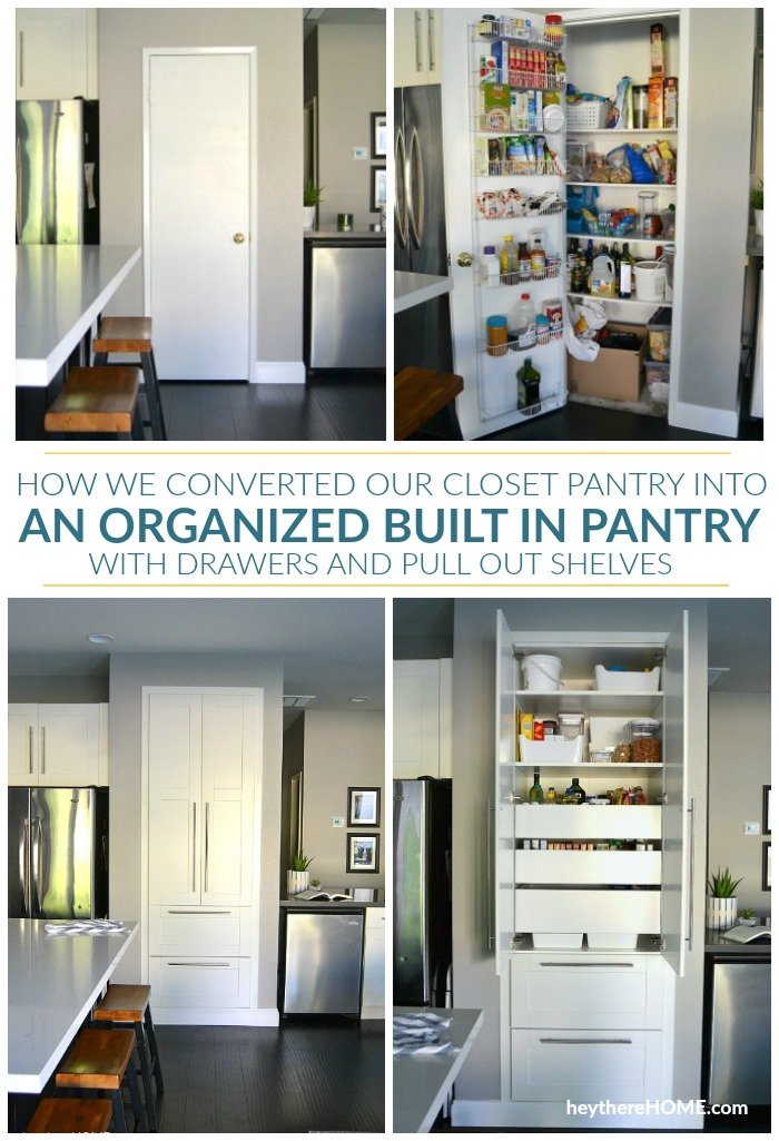 How we converted out closet pantry into an organized built in pantry with drawers and pull out shelves