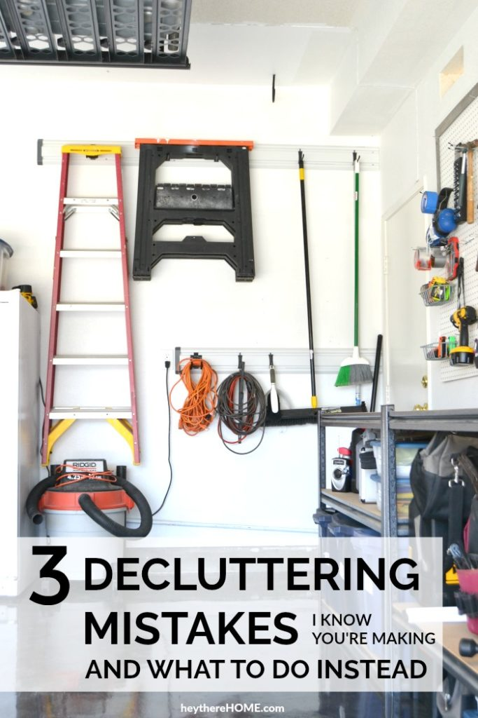 3 Decluttering Mistakes And What To Do Instead