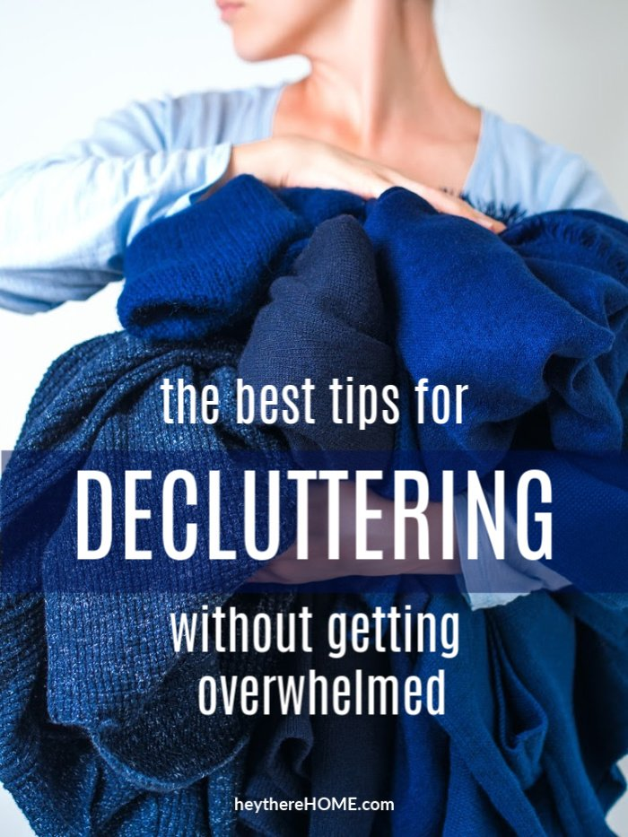 best tips for decluttering without getting overwhelmed