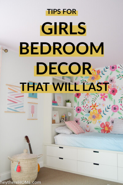 make smart decisions about your girls bedroom decor with these tips