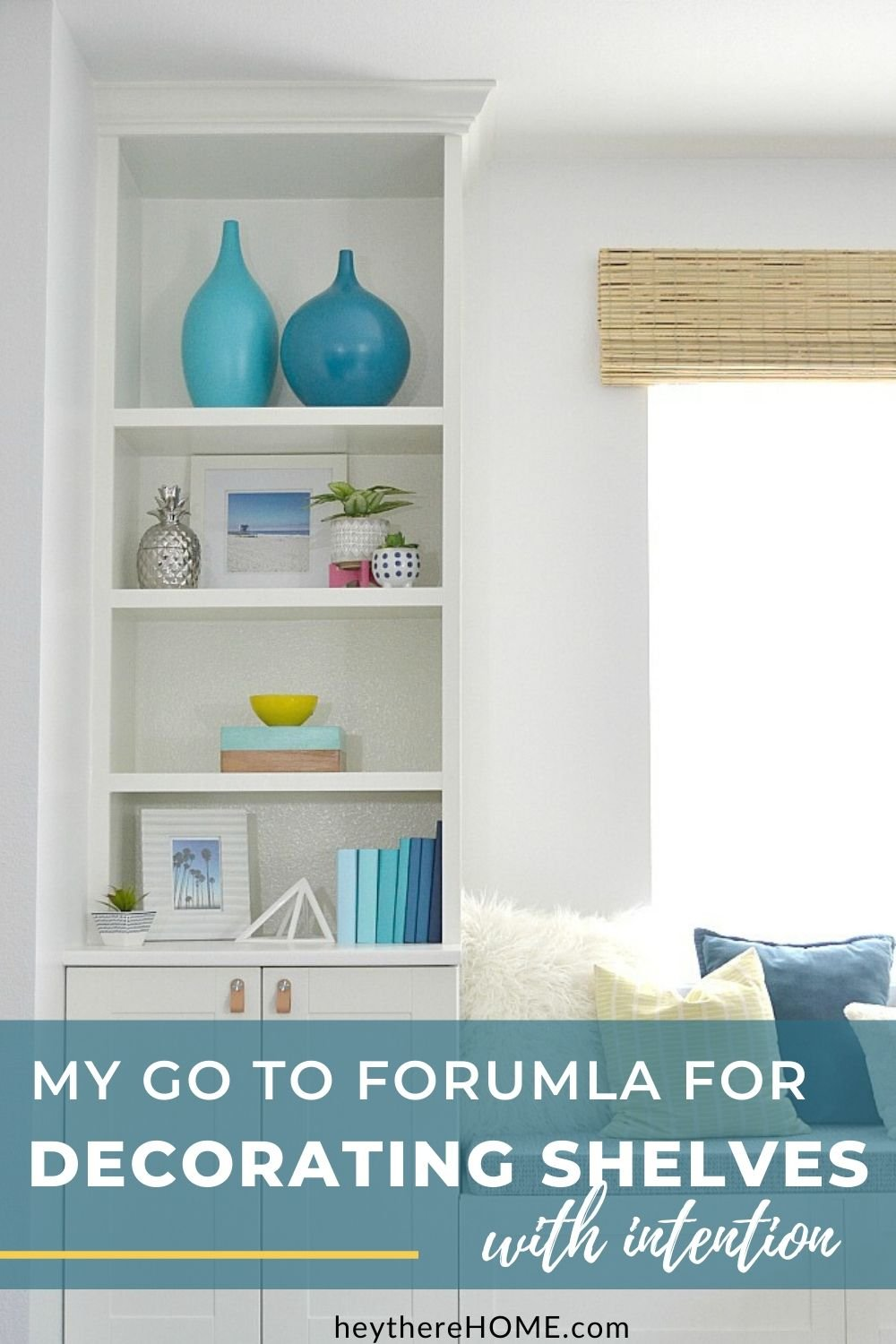 easy steps to decorate shelves