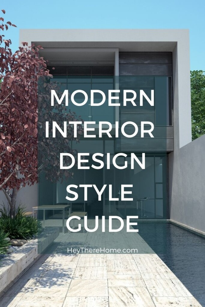 MODERN INTERIOR DESIGN STYLE GUIDE