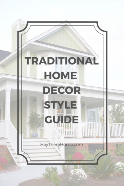 Traditional home decor style guide