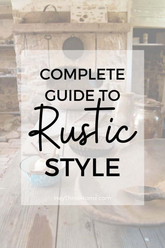 Rustic Interior Design Style Guide