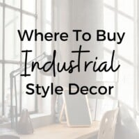 Where To Buy Industrial Style Decor